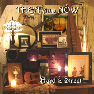 Album cover: Byrd & Street, Then and Now